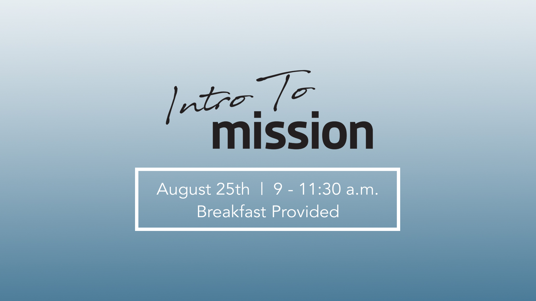 Intro to Mission