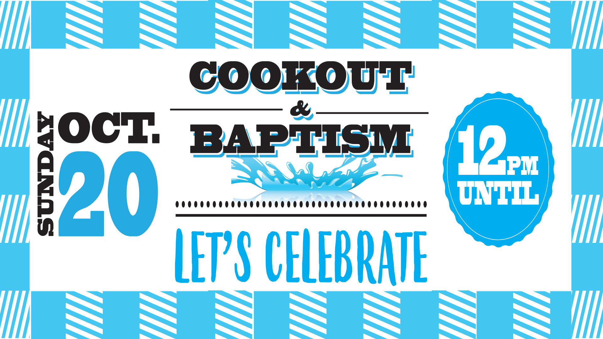 Cookout and Baptism Oct. 20