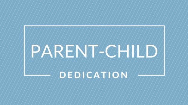 Parent Child Dedication Sign up Link