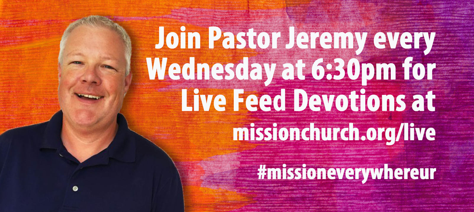 Join Pastor Jeremy every wed. at 6:30 pm for devotional live