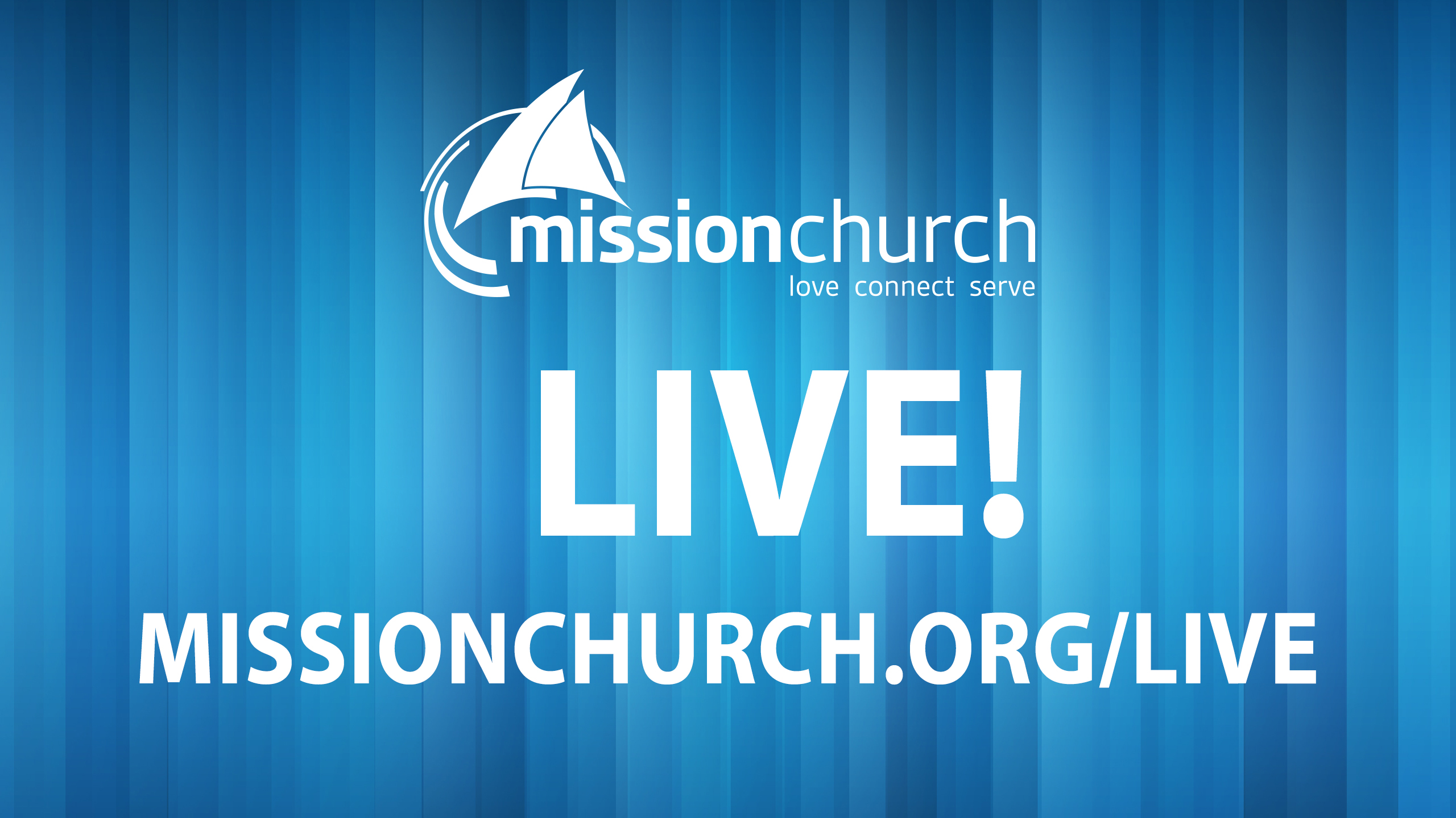 https://www.missionchurch.org/live
