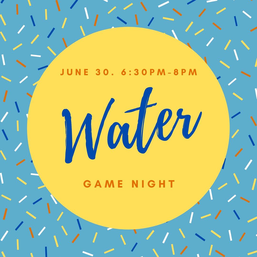 Water game night post