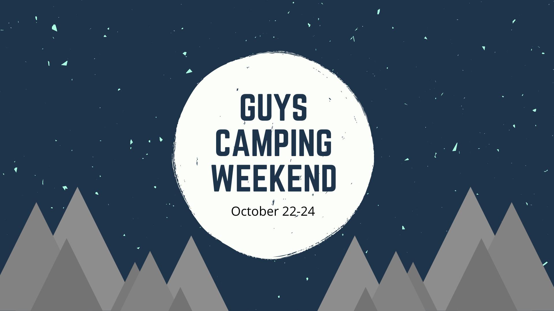 guys camping Weekend
